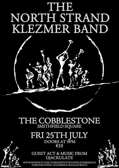 The North Strand Klezmer Band Poster - 25 July 2008 Cobblestone